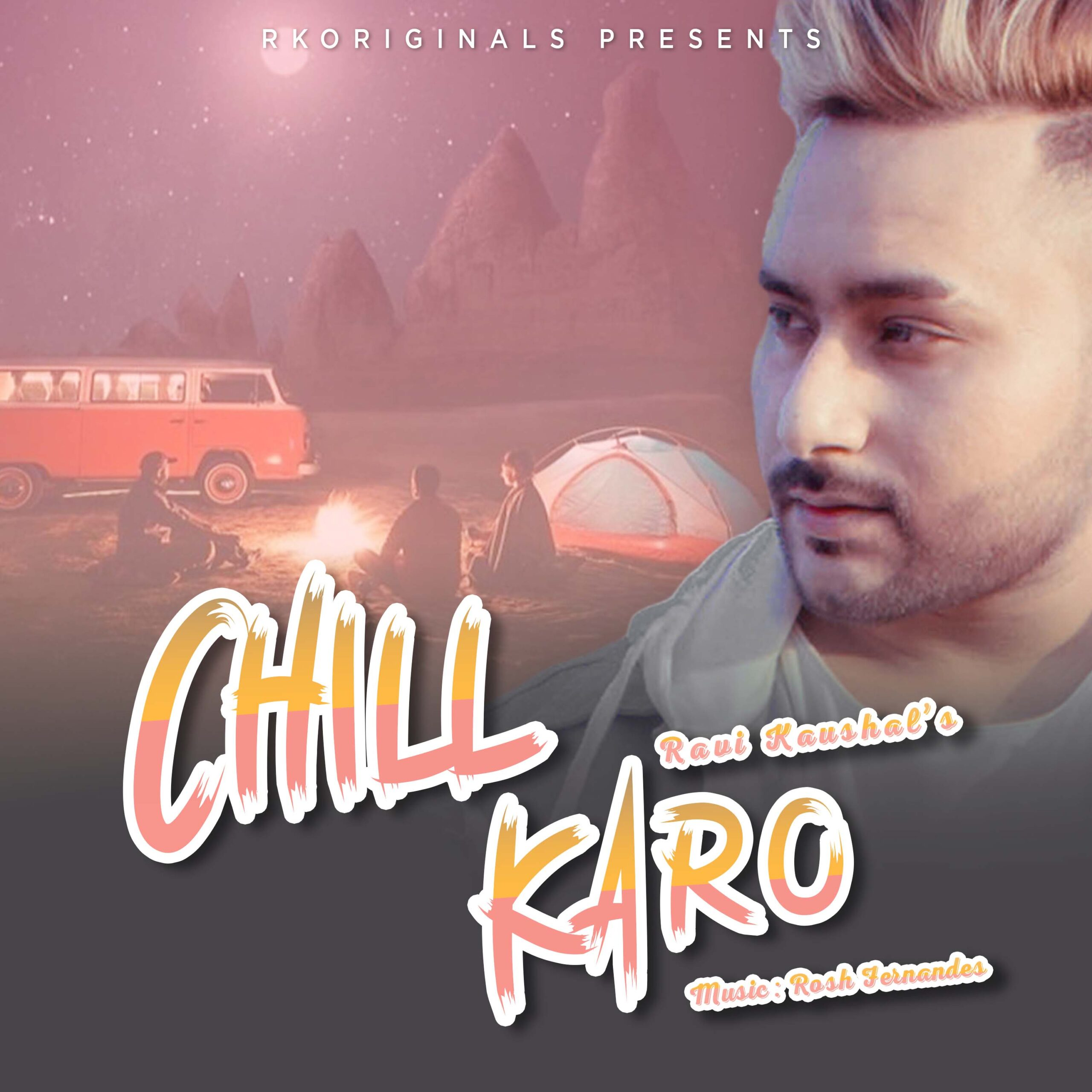 Chill Karo- Ravi Kaushal