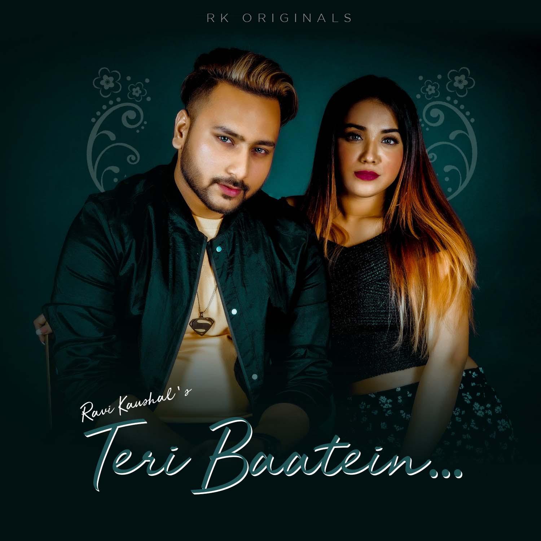 Teri Baatein - Ravi Kaushal