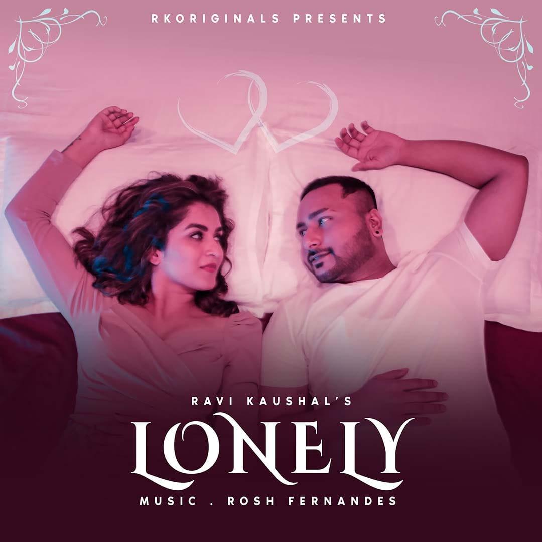 LONELY - Ravi Kaushal